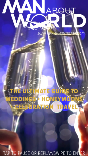 ManAboutWorld's free ultimate guide to weddings, honeymoons and celebration travel