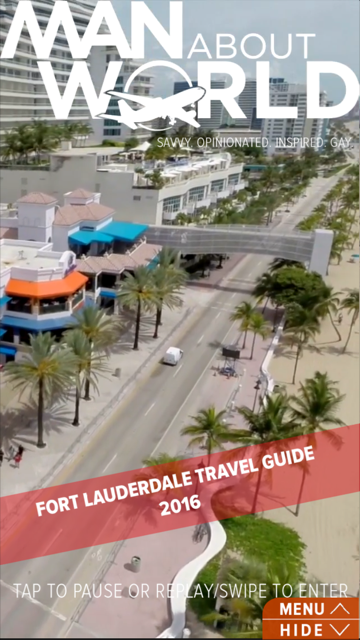 ManAboutWorld Ft. Lauderdale Travel Guide 2016