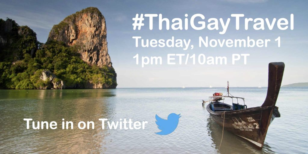 Thailand Twitter chat via #thaigaytravel on Nov 1 1pm ET