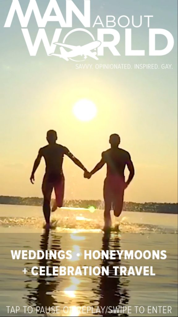 New Free Guide to Same-sex Weddings, Honeymoons and Celebration Travel by ManAboutWorld gay travel magazine