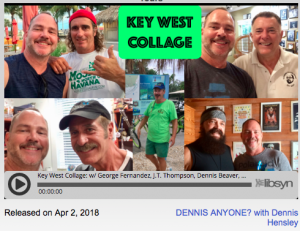 Key West podcast update by Dennis Hensley for ManAboutWorld gay travel magazine